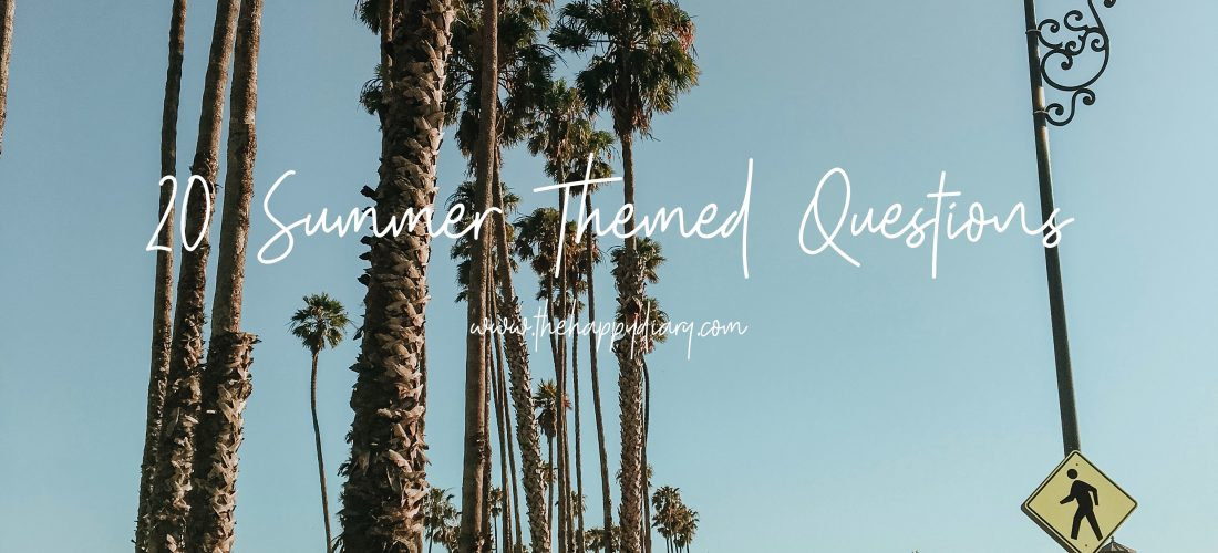 Summer Themed Questions (Summer Question Tag)
